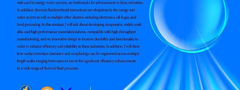 مهندسی حرارتی سیال میانی و مقیاس نانو مواد پیشرفته برای تقویت بهره وری در سیستم های انرژی آب- دکتر حسین سجودی