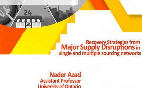 استراتژی های بازیابی از اختلالات عمده تأمین در شبکه های منبع تک و چندگانه- دکتر نادر آزاد